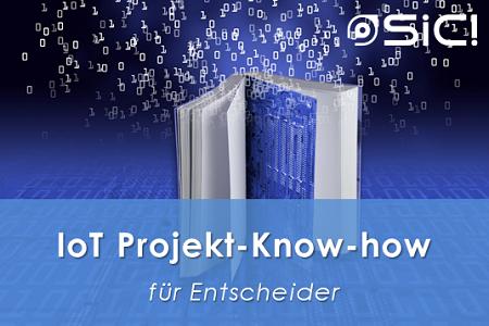 IoT Projekt-Know-how für Entscheider - Blog-Artikel-Serie